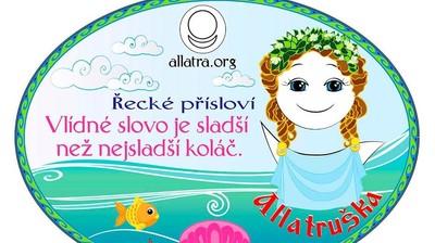 Добрый мотиватор с Аллатрушкой на чешском «Греческая мудрость - Ласковое слово лучше сладкого пирога»