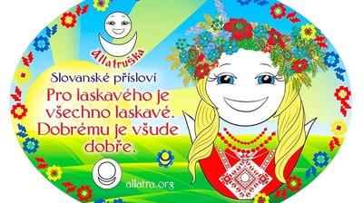 Добрый мотиватор с Аллатрушкой на чешском «Славянская мудрость - Хорошему всё хорошо. Доброму везде добро»