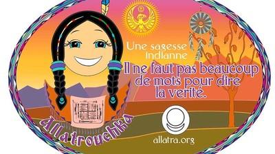Добрый мотиватор с Аллатрушкой на французском «Индейская мудрость - Не нужно много слов, чтобы сказать правду»