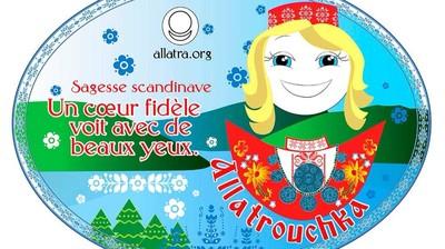 Добрый мотиватор с Аллатрушкой на французском «Скандинавская мудрость - У преданного сердца прекрасные глаза»