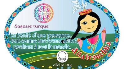 Добрый мотиватор с Аллатрушкой на французском «Тюркская мудрость - От доброго человека, как и от доброго дела – всем польза»