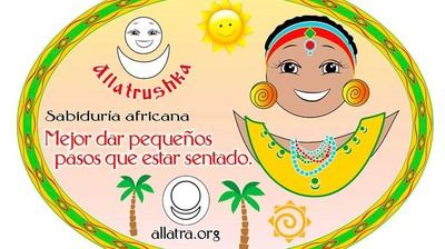 Добрый мотиватор с Аллатрушкой на испанском «Африканская мудрость - Лучше идти мелкими шагами, чем сидеть»