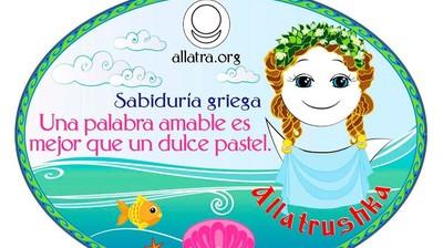Добрый мотиватор с Аллатрушкой на испанском «Греческая мудрость - Ласковое слово лучше сладкого пирога»