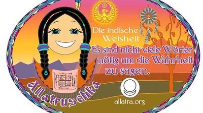 Добрый мотиватор с Аллатрушкой на немецком «Индейская мудрость - Не нужно много слов, чтобы сказать правду»