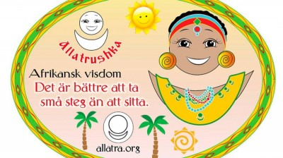 Добрый мотиватор с Аллатрушкой на шведском «Африканская мудрость - Лучше идти мелкими шагами, чем сидеть»