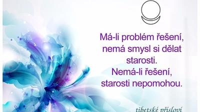 """Мотиватор """"Má-li problém řešení, nemá smysl si dělat starosti. Nemá-li řešení, starosti nepomohou."""""""