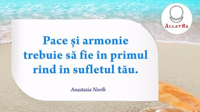 """Мотиватор """"Pace si armonie trebuie să fie în primul rînd în sufletul tău."""""""