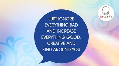Мотиватор. Просто игнорируй всё плохое и приумножай вокруг себя хорошее. На английском