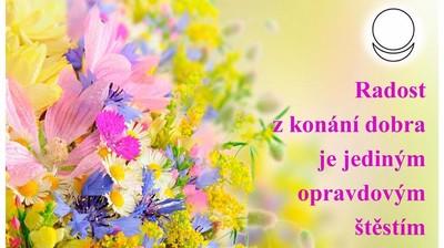 """Мотиватор """"Radost z konání dobra je jediným opravdovým štěstím"""""""